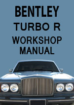Bentley Turbo R Workshop Repair Manual