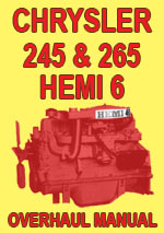 Chrysler Hemi 6 Cylinder 215ci, 235ci and 265ci Engine Overhaul Manual