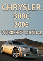 Chrysler 300C SRT8 Workshop Repair Manual 2006