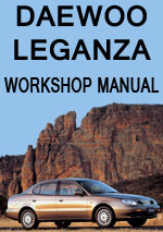 Daewoo Leganza 1997-2002 Workshop Repair Manual