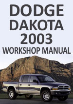Dodge Dakota 2003 Workshop Repair Manual
