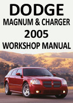 Dodge Magnum & Dodge Charger 2005 Workshop Repair Manual