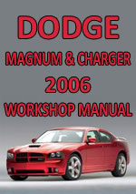 Dodge Magnum & Dodge Charger 2006 Workshop Repair Manual