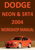 Dodge Neon & Dodge SRT4 Workshop Repair Manual 2004