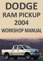 Dodge Ram 2004 Workshop Repair Manual