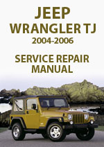 Jeep Wrangler TJ 2004-2006 Workshop Repair Manual