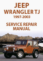 Jeep Wrangler TJ 1997-2003 Workshop Repair Manual