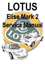 Lotus Elise Mark 2 Workshop Manual