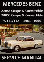 Mercedes Benz W110, W111, W112 and W113 Series Workshop Repair Manual