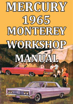 Mercury Monterey, Montclair, Parklane, Commuter, Colony Park, 1965 Workshop Service Repair Manual Download PDF