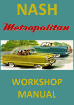 Nash Metropolitan 1954-1962 Workshop Service Repair Manual Download PDF