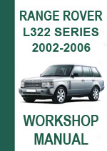 Range Rover L322 2002-2006 Workshop Repair Manual