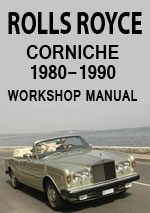 Rolls Royce Corniche Workshop Repair Manual