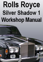 Rolls Royce Silver Shadow 1 1965-1976 Workshop Manual