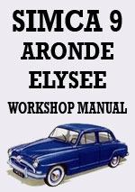 Simca 9 Aronde & Elysee 1951-1955 Workshop Repair Manual
