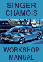 Singer Chamois Mk1 and Mk2 Workshop Repair Manual