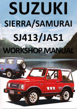 Suzuki Sierra SJ413 and Suzuki Samurai JA51 1984-1990 Workshop Repair Manual