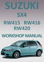 Suzuki SX4, RW415, RW416 and RW420 2007 onwards Workshop Repair Manual