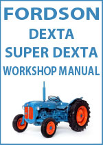 Fordson Dexta, Super Dexta, 2000 Super Dexta Workshop and Spare Parts Manuals Download PDF