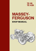 Massey Ferguson Tractor TE20 & TE-A20 Workshop Repair and Service Manual